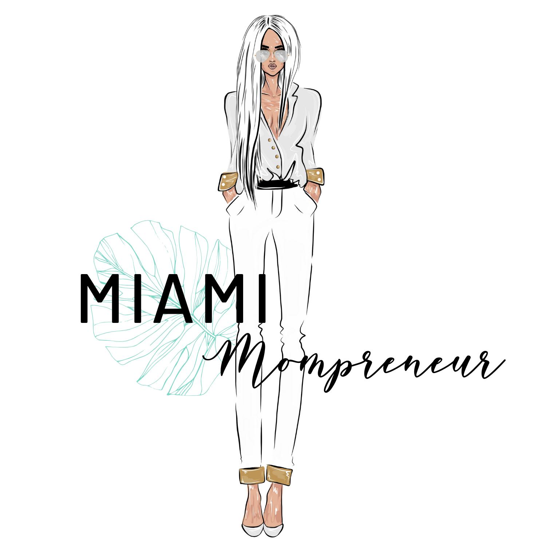 Miami Mompreneur