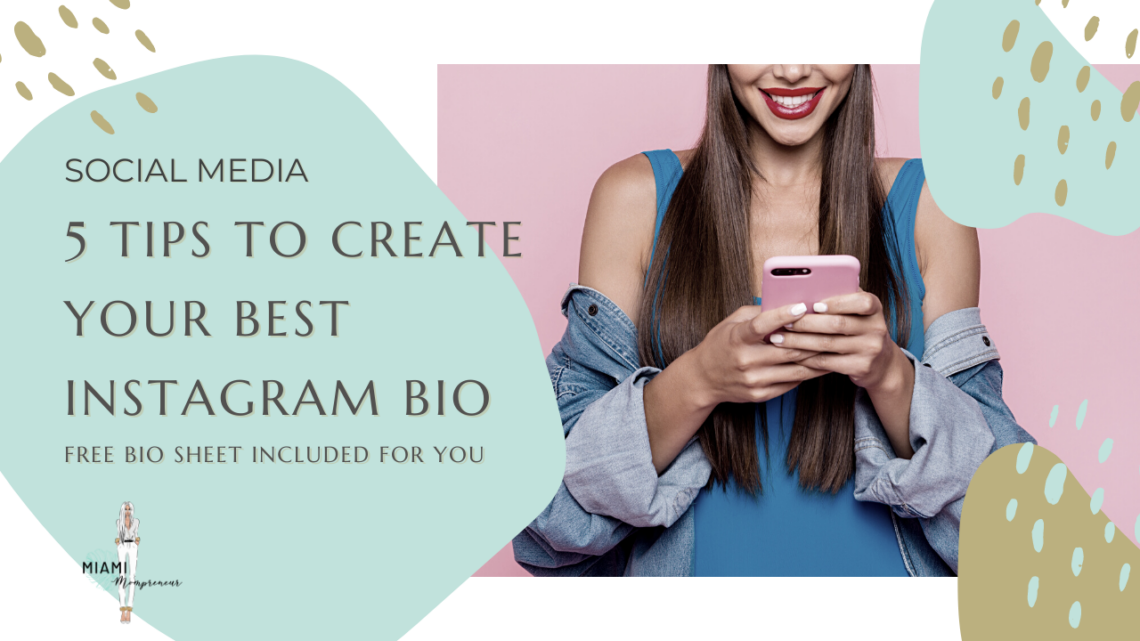 How to Create Your Best Instagram Bio